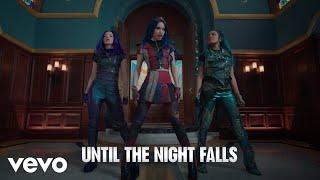 "Descendants 3 – Cast - Night Falls (From ""Descendants 3""/Sing-Along)"