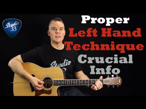 Proper Left Hand Technique. Crucial MUST KNOW tips (Beginner Guitar Lesson)