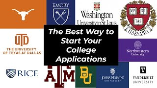 The Best Way to Start Your College Applications