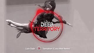 Luxx Daze - Sensation (Costa Mee Remix)