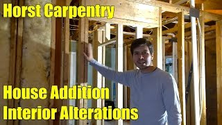 House Addition | Interior Alterations | Day 32