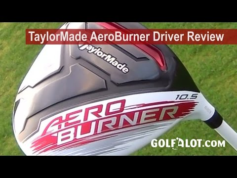 TaylorMade AeroBurner Driver Review by Golfalot