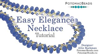 Easy Elegance Necklace - DIY Jewelry Making Tutorial By PotomacBeads