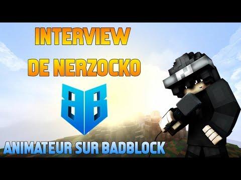 Interview du Staff de BadBlock : NerZocko, Animateur | Serveur Minecraft
