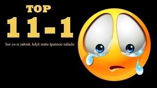 TOP 11-1 Her co si zahrát, když máte špatnou náladu.