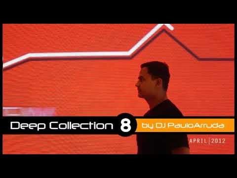 Repost: Deep House Collection 8 by Paulo Arruda (2012)