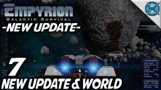 Empyrion Galactic Survival  Ep 7  New Update & World  Lets Play Gameplay  Alpha 5 S10
