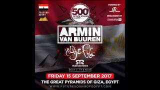 Future Sound Of Egypt Episode 500 (14.06.2017) with Aly & Fila #FSOE 500