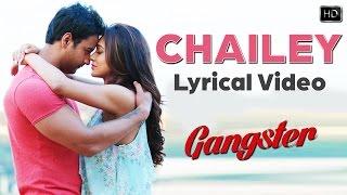 Chailey Lyrical Video | Gangster | গ্যাংস্টার | Yash | Mimi | Birsa Dasgupta | Arindom | 2016
