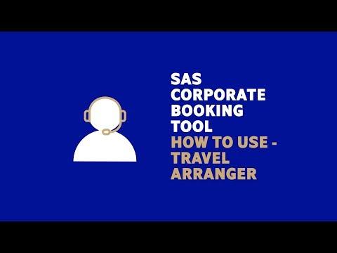 The SAS Corporate Booking Tool - As a travel arranger