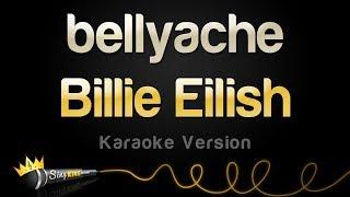 Billie Eilish   Bellyache (Karaoke Version)