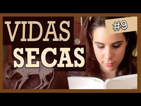 VIDAS SECAS, DE GRACILIANO RAMOS (#9)