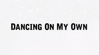 Calum Scott | Dancing On My Own | Cover | Samantha Harvey [Lyrics Video]