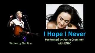 I Hope I Never by Annie Crummer & Tim Finn + Lyrics