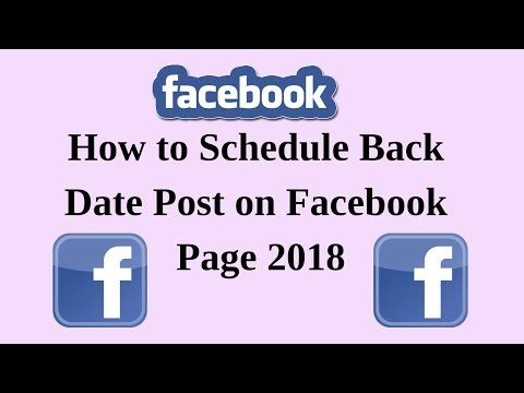 How to schedule backdate post on facebook page 2018