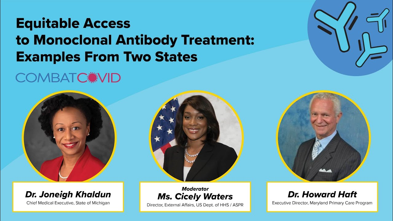 Equitable Access to Monoclonal Antibody Treatment: Examples From Two States