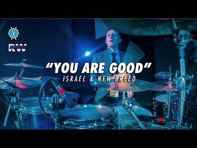 You Are Good Drum Cover // Israel & New Breed // Daniel Bernard