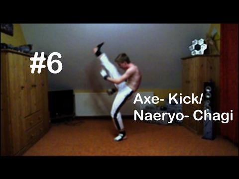 Taekwondo Tutorial #6 Axe - Kick/ Naeryo- Chagi