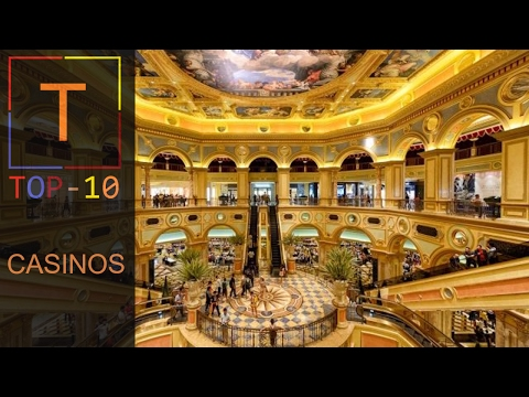Top 10 Biggest Casinos In The World 2017