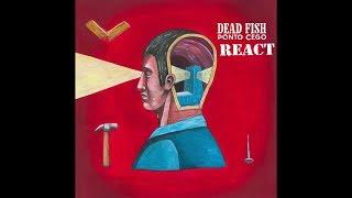 MEU REACT Da Musica Nova Do Dead Fish   Sangue Nas Mãos