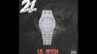21 Savage - Lil Bitch (Official Audio)