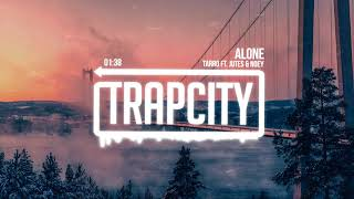 Tarro ft. Jutes & Noey - Alone (Lyrics)