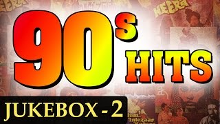 Best of 90's Hindi Songs (HD) | Jukebox 2 | Non Stop Bollywood Old Hits (1990|1999)