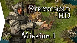 Stronghold HD ► Mission 1: Gathering the Lost - [Military Campaign Gameplay]