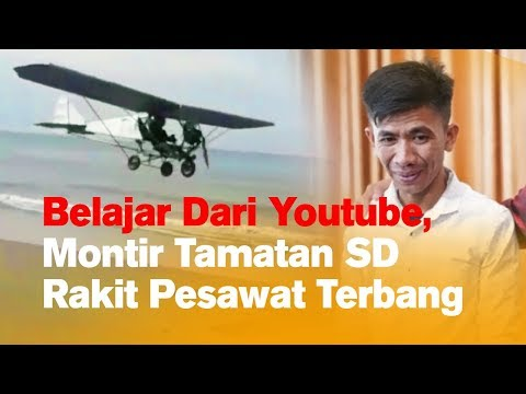 Belajar Dari Youtube, Montir Tamatan SD Rakit Pesawat Terbang