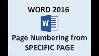Word 2016 - Page Numbers Starting from Specific Number - How to Add Insert Start Put on Pages in MS