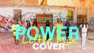 Little Mix - Power (Cover Music Video) Pink Heart, Glamour, Anaya Cheyenne, King Avery