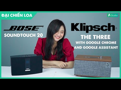 [Đại chiến loa] Klipsch the Three with Google Assistant vs Bose Soundtouch 20| Loa nào hơn ???