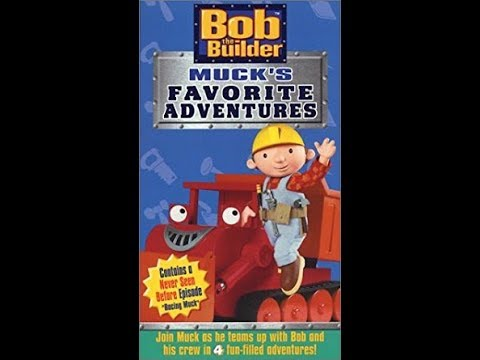 Opening & Closing To Bob The Builder:Muck's Favorite Adventures 2003 VHS