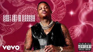 YG - Cant Get In Kanada (Audio)