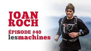 Épisode 40 - Joan Roch