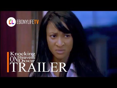 Knocking on Heaven's door | Trailer | EbonyLife TV
