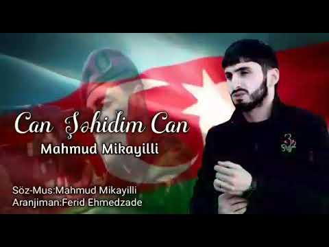 Mahmud Mikayilli - Can Şehidim Can 2020 [Offical Audio]