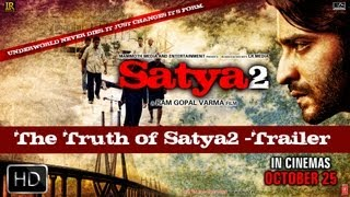 The Truth Of Satya 2 Trailer
