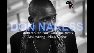 Don Nakess - Mets moi en l'air (Nico & vinz gaboma remix)