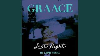 Last Night (Hi Life Remix)