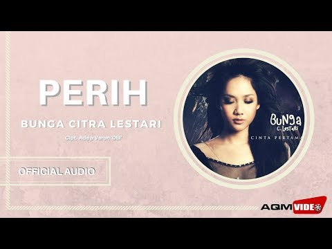 Bunga Citra Lestari - Perih | Official Audio