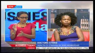Business Today: The Doctors' Strike wth Dr. Dr. Elizabeth Wala - 14/2/2017