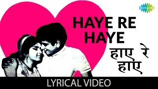 Haaye re Haaye with lyrics | हाय रे हाय गाने के