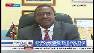 Youth Empowerment: TVETS conference to start in Eldoret