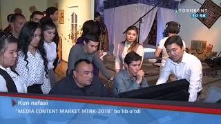 «MEDIA CONTENT MARKET MTRK-2018» | Kun nafasi