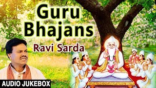 गुरु पूर्णिमा २०१७ Guru Purnima Special, Guru Bhajans I RAVI SARDA I Full Audio Songs Juke Box - Download this Video in MP3, M4A, WEBM, MP4, 3GP