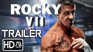 Rocky VII [HD] Trailer - Sylvester Stallone Rocky Returns (Fan Made)