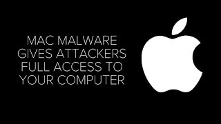 Mac malware gives attackers full access to your computer (CNET News)