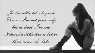 Ariana Grande ~ Just A Little Bit Of Your Heart ~ Lyrics