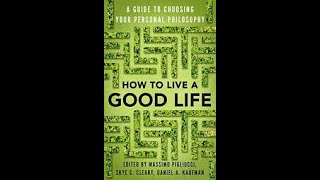 How to Live a Good Life by Massimo Pigliucci Book Summary - Review (AudioBook)